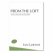 From the Loft (solo piano) IAN LAWSON